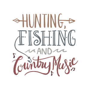 hunting sports quotes music western fishing