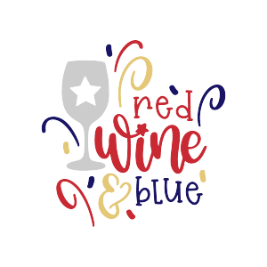 quotes wine 4th of july holidays