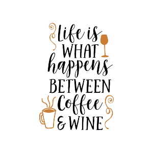 quotes coffee tea wine